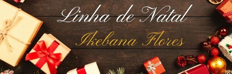 Linha de Natal Ikebana Flores